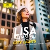 Lisa Batiashvili: City Lights (DG)